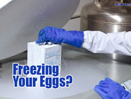 What do you need to know about freezing your eggs?