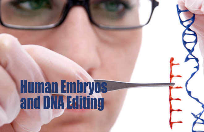 DNA editing of human embryos